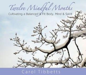Twelve Mindful Months