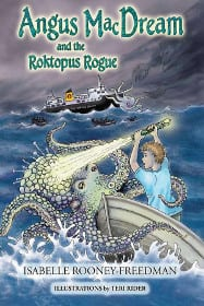 Angus MacDream and the Roktopus Rogue
