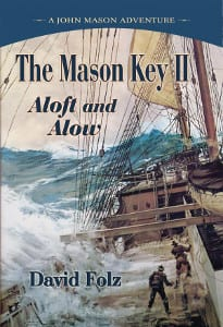 The Mason Key II Aloft and Alow