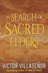 In Search of Sacred Elders